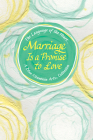 The Language of the Heart... Marriage Is a Promise to Love Cover Image
