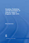 Reading, Publishing and the Formation of Literary Taste in England, 1880-1914 (Nineteenth Century) Cover Image