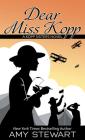Dear Miss Kopp (Kopp Sisters Novel #6) Cover Image