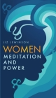Women, Meditation, and Power Cover Image