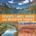 The US Geography Book Grade 6: Deserts, Lakes, Rivers and Mountain Ranges - Children's Geography & Culture Books Cover Image