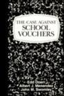 The Case Against School Vouchers Cover Image