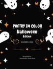 Poetry in Color: Halloween Edition Cover Image