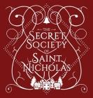 The Secret Society Of Saint Nicholas Cover Image