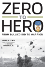 Zero to Hero: From Bullied Kid to Warrior Cover Image