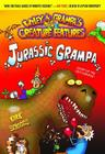 JURASSIC GRAMPA (Wiley & Grampa's Creature Features #10) Cover Image