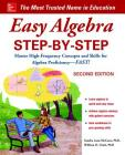 Easy Algebra Step-By-Step, Second Edition Cover Image