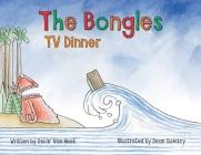 The Bongles - TV Dinner Cover Image