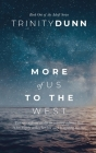 More of Us to the West Cover Image