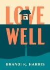Love Well Cover Image