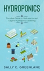 Hydroponics: Complete Guide to Hydroponics Cover Image