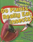 Do Plants Really Eat Insects? Cover Image