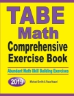 TABE Math Comprehensive Exercise Book: Abundant Math Skill Building Exercises Cover Image