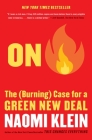 On Fire: The (Burning) Case for a Green New Deal Cover Image