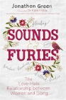 Sounds & Furies: The Love-Hate Relationship between Women and Slang Cover Image