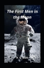 The First Men in the Moon: illustrated Cover Image