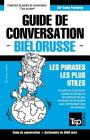Guide de conversation Français-Biélorusse et vocabulaire thématique de 3000 mots Cover Image