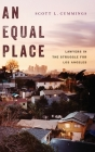 An Equal Place: Lawyers in the Struggle for Los Angeles Cover Image
