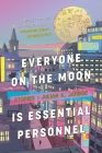 Everyone on the Moon is Essential Personnel Cover Image
