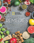 Nature's Best Remedies: Top Medicinal Herbs, Spices, and Foods for Health and Well-Being Cover Image