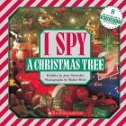 I Spy A Christmas Tree: A Book of Picture Riddles Cover Image