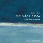 Monasticism: A Very Short Introduction (Very Short Introductions) Cover Image