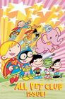 Tiny Titans Vol. 4: The First Rule of Pet Club Cover Image