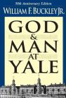 God and Man at Yale: The Superstitions of 'Academic Freedom' Cover Image