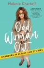 Odd Woman Out: Exposure in Essays and Stories Cover Image