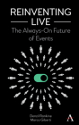 Reinventing Live: The Always-On Future of Events Cover Image