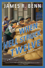 When Hell Struck Twelve (A Billy Boyle WWII Mystery #14) Cover Image