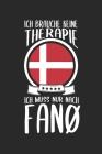 Ich Brauche Keine Therapie Ich Muss Nur Nach Fanø: Dänemark Reisetagebuch zum Selberschreiben & Gestalten von Erinnerungen, Notizen auf Fanö als Reise Cover Image