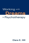 Working with Dreams in Psychotherapy (The Practicing Professional) Cover Image