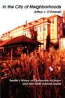 In the City of Neighborhoods: Seattle's History of Community Activism and Non-Profit Survival Guide Cover Image