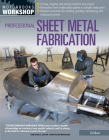 Professional Sheet Metal Fabrication (Motorbooks Workshop) Cover Image