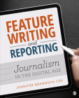 Feature Writing and Reporting: Journalism in the Digital Age Cover Image