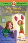 Mrs. Moody in the Birthday Jinx (Judy Moody and Friends) Cover Image