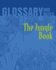 Glossary and Notes: The Jungle Book Cover Image