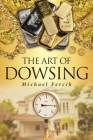 The Art of Dowsing Cover Image