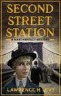 Second Street Station (Mary Handley #1) Cover Image