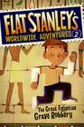 Flat Stanley's Worldwide Adventures #2: The Great Egyptian Grave Robbery Cover Image
