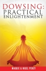 Dowsing: Practical Enlightenment Cover Image