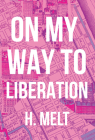 On My Way to Liberation Cover Image
