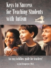 Keys to Success for Teaching Students with Autism Cover Image