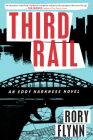 Third Rail: An Eddy Harkness Novel (Eddy Harkness Novels) Cover Image