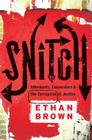 Snitch: Informants, Cooperators & the Corruption of Justice Cover Image