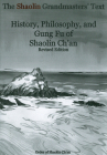 The Shaolin Grandmasters' Text: History, Philosophy, and Gung Fu of Shaolin Ch'an Cover Image