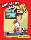 Brilliant Bob is Strong Cover Image