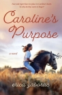Caroline's Purpose Cover Image