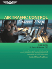 Air Traffic Control Career Prep: A Comprehensive Guide to One of the Best-Paying Federal Government Careers, Including Test Preparation for the Initia Cover Image
